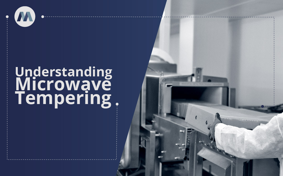 How Microwave Tempering Works